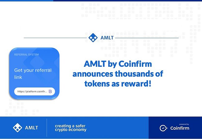 AMLT by Coinfirm announces thousands of tokens as referral reward