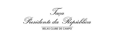 CONVITE: Taça Presidente da República | Sábado, 7 setembro | Belas Clube de Campo