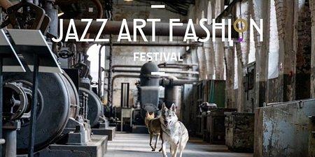 JAZZ ART FASHION FESTIVAL Uczta dla fanów jazzu, sztuki i mody