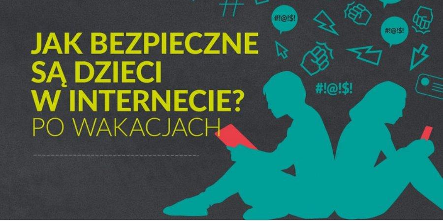 Jak bezpieczne są dzieci w Internecie… po wakacjach? Poradnia Dziecko w Sieci zaprasza