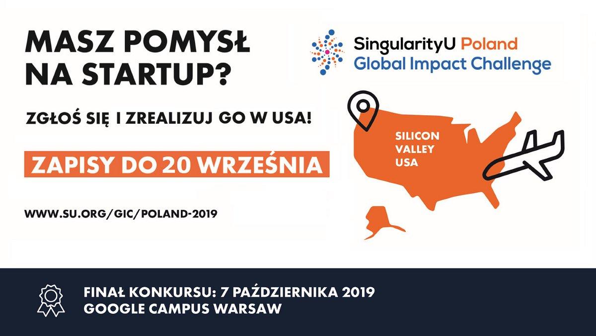 Termin zgłoszeń do konkursu SingularityU Poland Global Impact Challenge 2019 wydłużony - startupy mają czas na aplikowanie do 20 września.