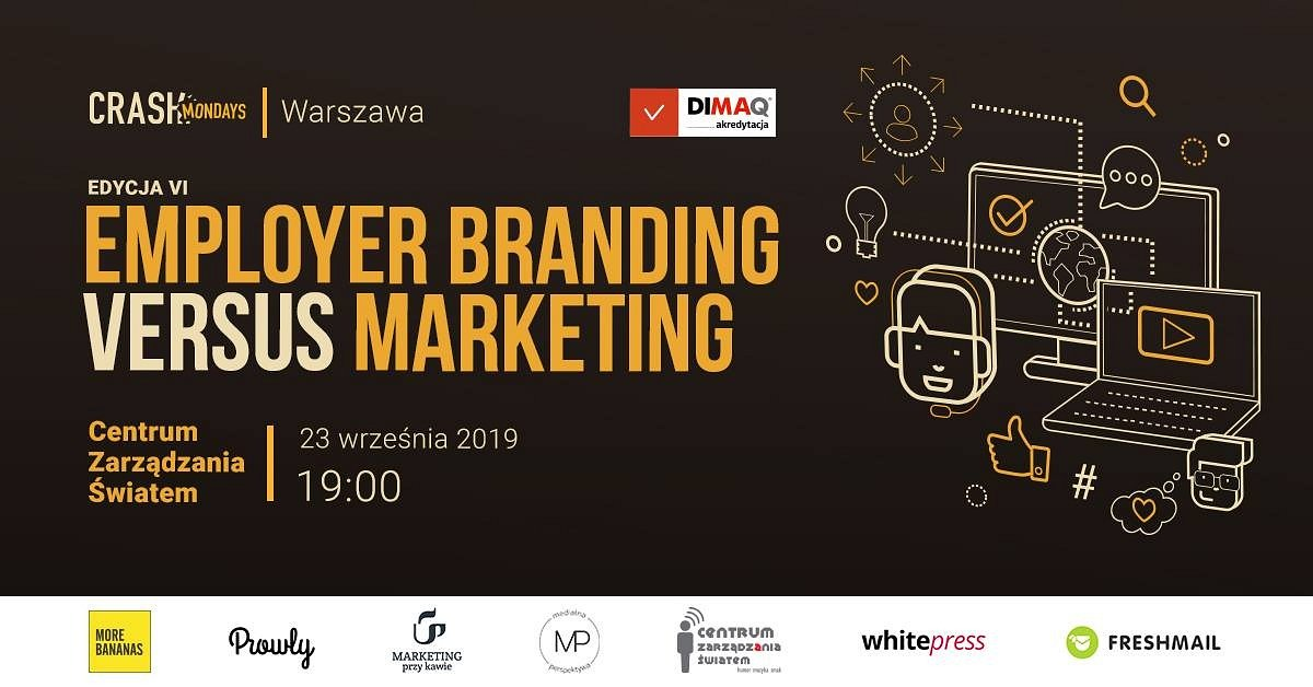 CRASH Mondays №6: Employer branding versus marketing [Warszawa]