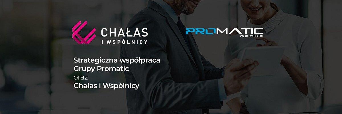 Grupy Promatic oraz Chałas i Wspólnicy ogłaszają strategiczną współpracę