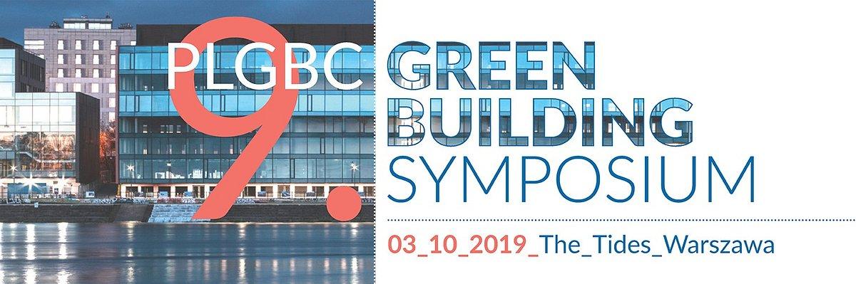 Przetrwają najsilniejsi – 9. PLGBC Green Building Symposium