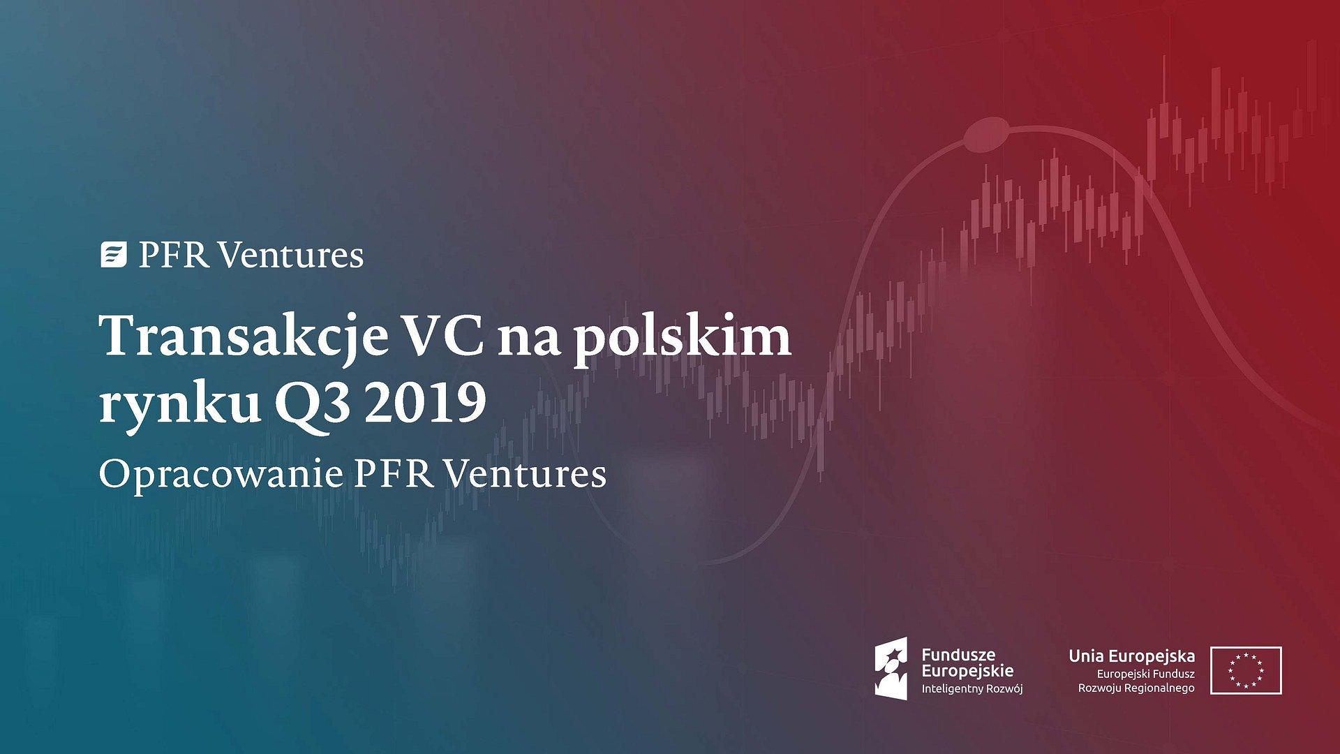 Podsumowanie aktywności na polskim rynku VC w trzecim kwartale 2019