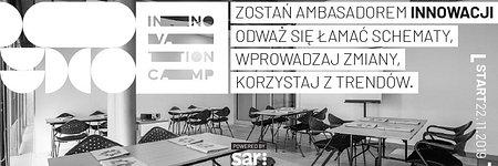 Zostań ambasadorem Innowacji! Ruszyła 1 edycja szkoły Innovation Camp