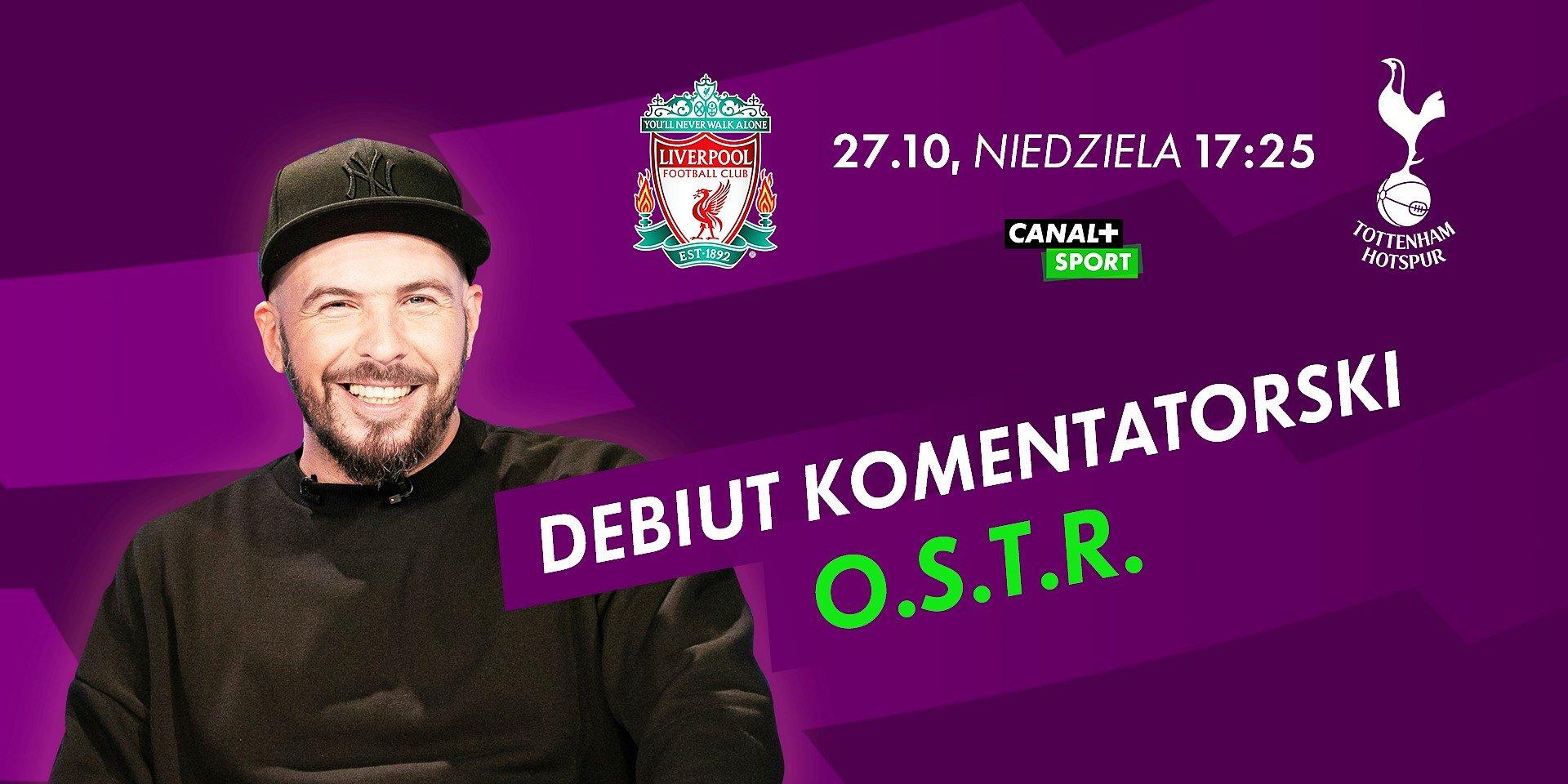 O.S.T.R. w roli komentatora, Lewandowski z szansą na kolejną bramkę i polskie derby dwóch stolic – sportowy weekend w CANAL+