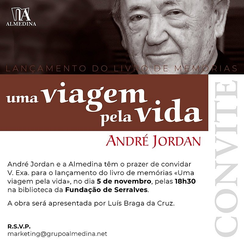 CONVITE: Lançamento do livro de memórias de André Jordan | 5 novembro | 18h30 | Fundação de Serralves - Biblioteca