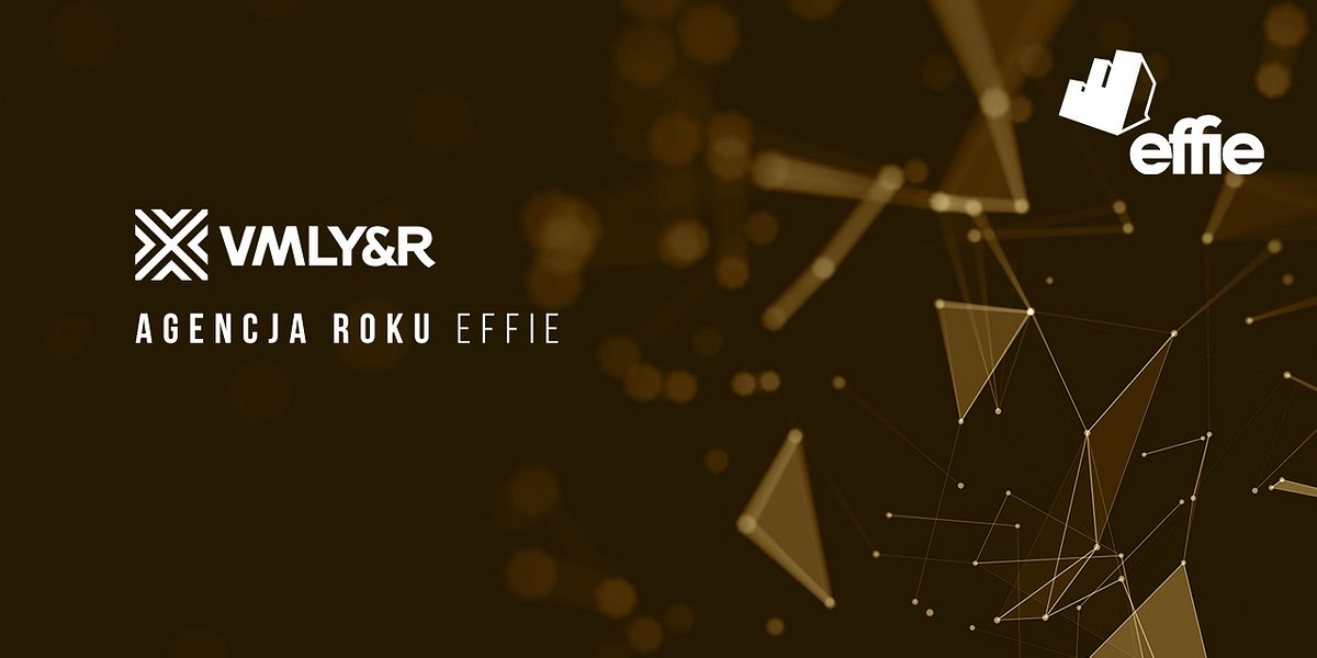 VMLY&R Poland Agencją Roku Effie Awards 2019