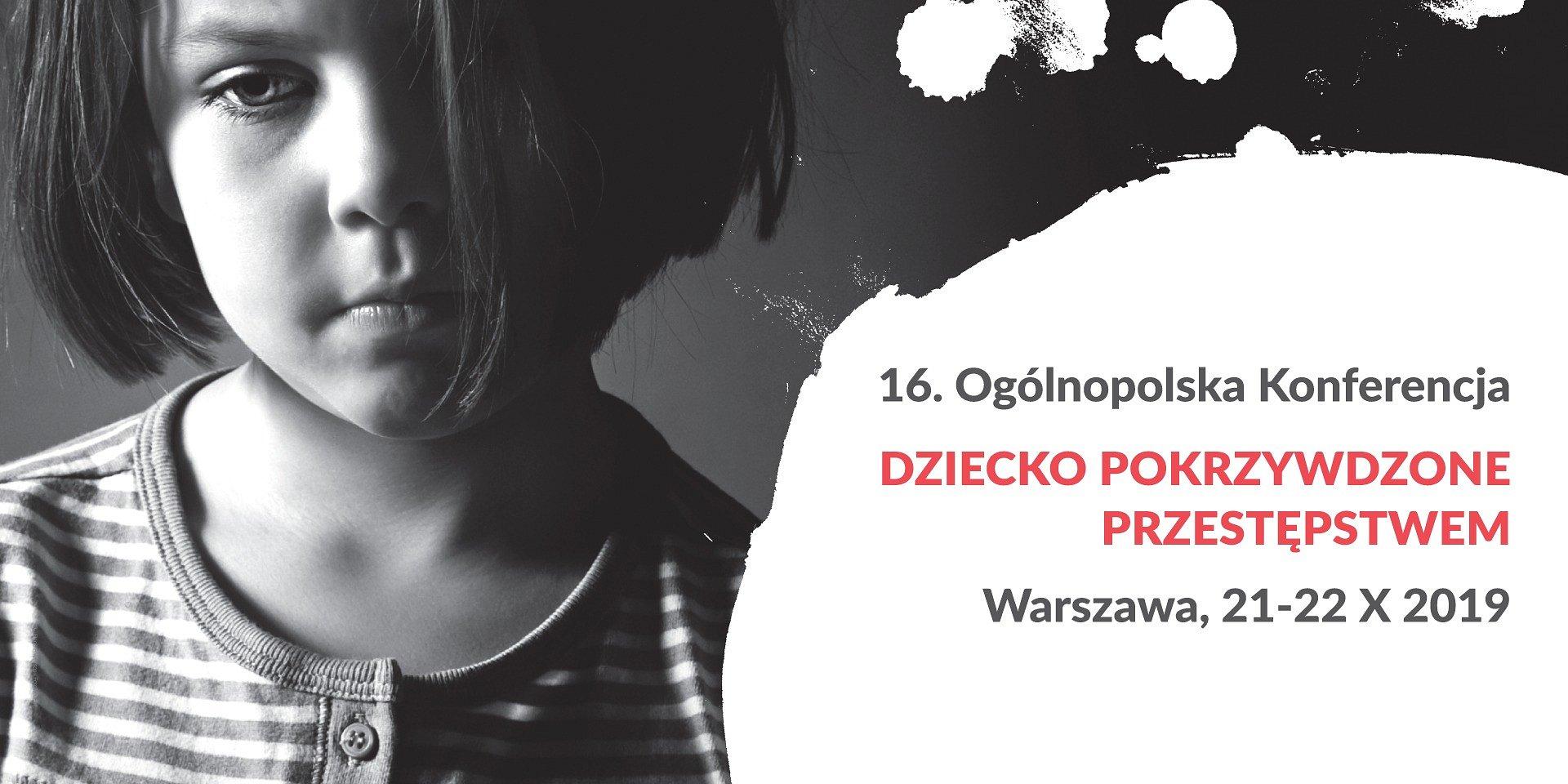 Największa w Polsce konferencja o pomocy dzieciom pokrzywdzonym przestępstwem