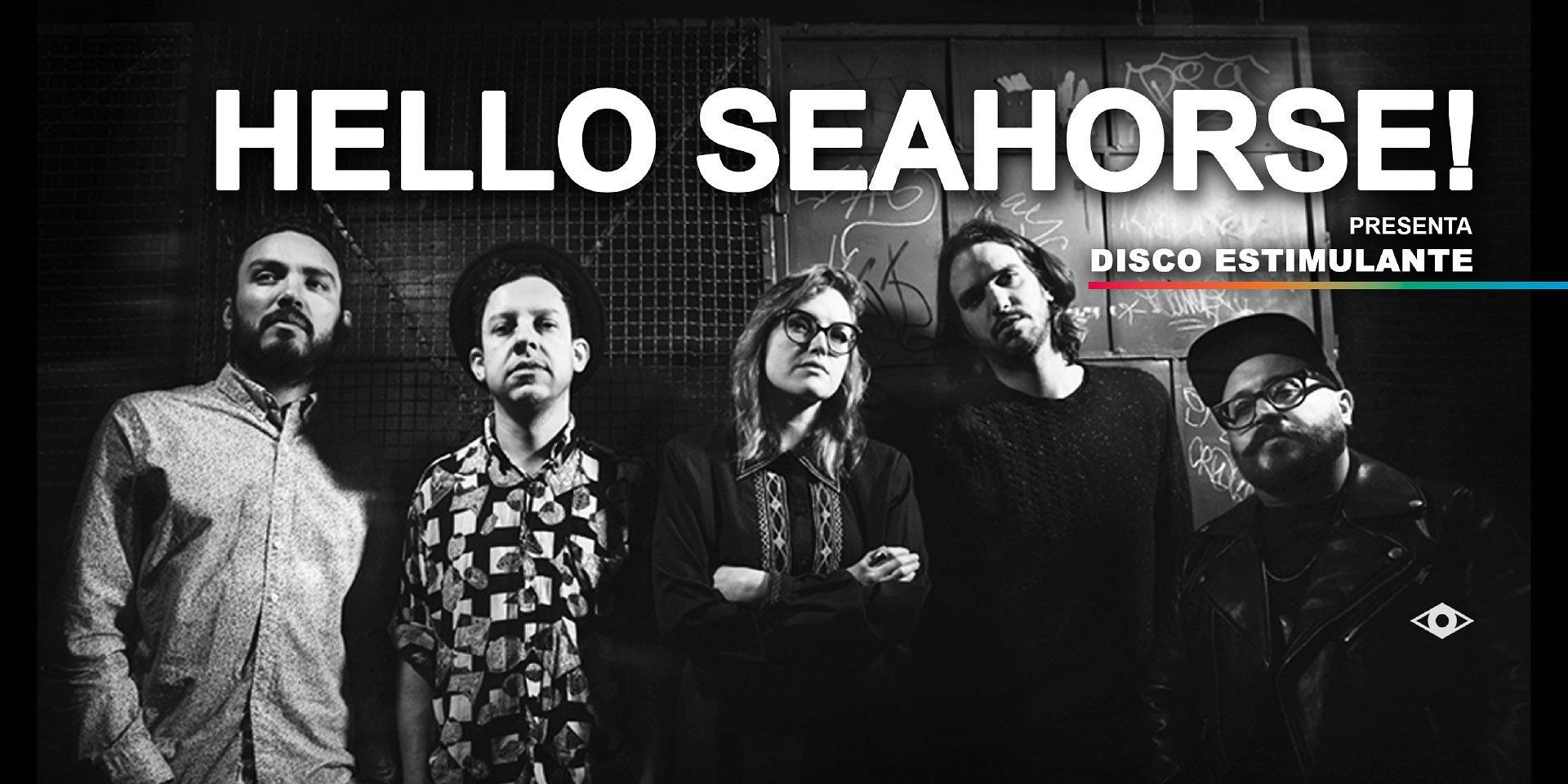 """Hello Seahorse presentará """"Disco Estimulante"""", su nuevo álbum en El Plaza Condesa"""