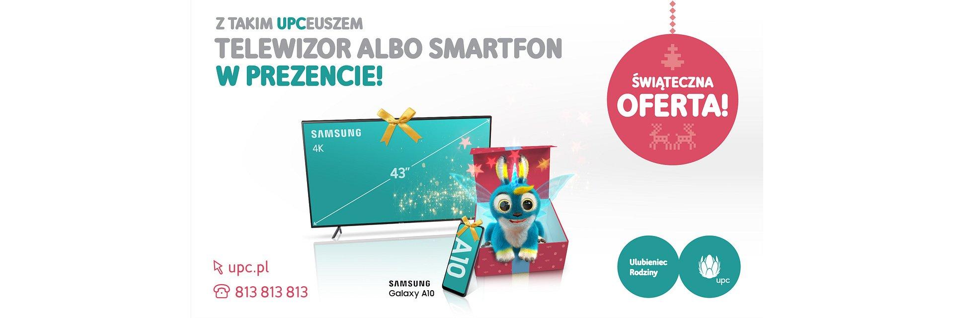 Specjalna oferta świąteczna od UPC Polska. UPCeusz oferuje super pakiety z telewizorami i smartfonami w prezencie