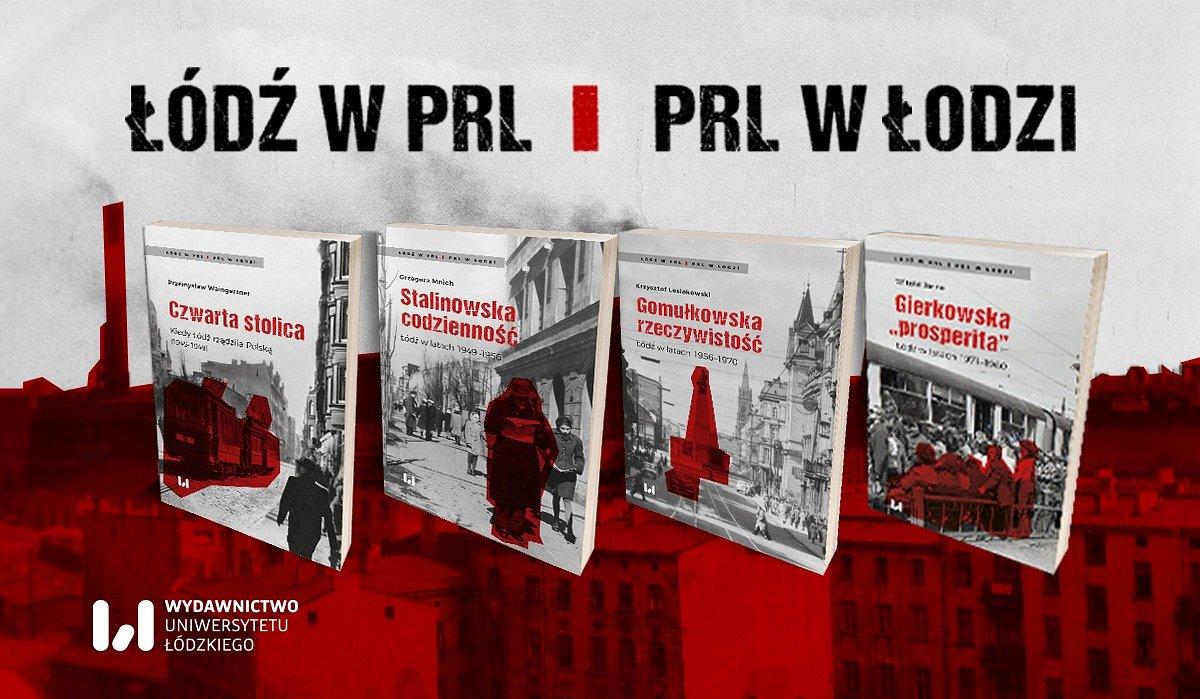 Łódź w PRL. PRL w Łodzi - spotkanie z autorami książek.