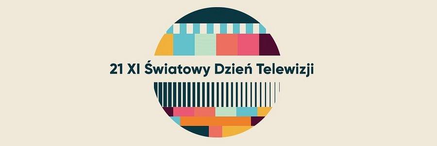 21 listopada - Światowy Dzień Telewizji i jubileusz projektu tv♥