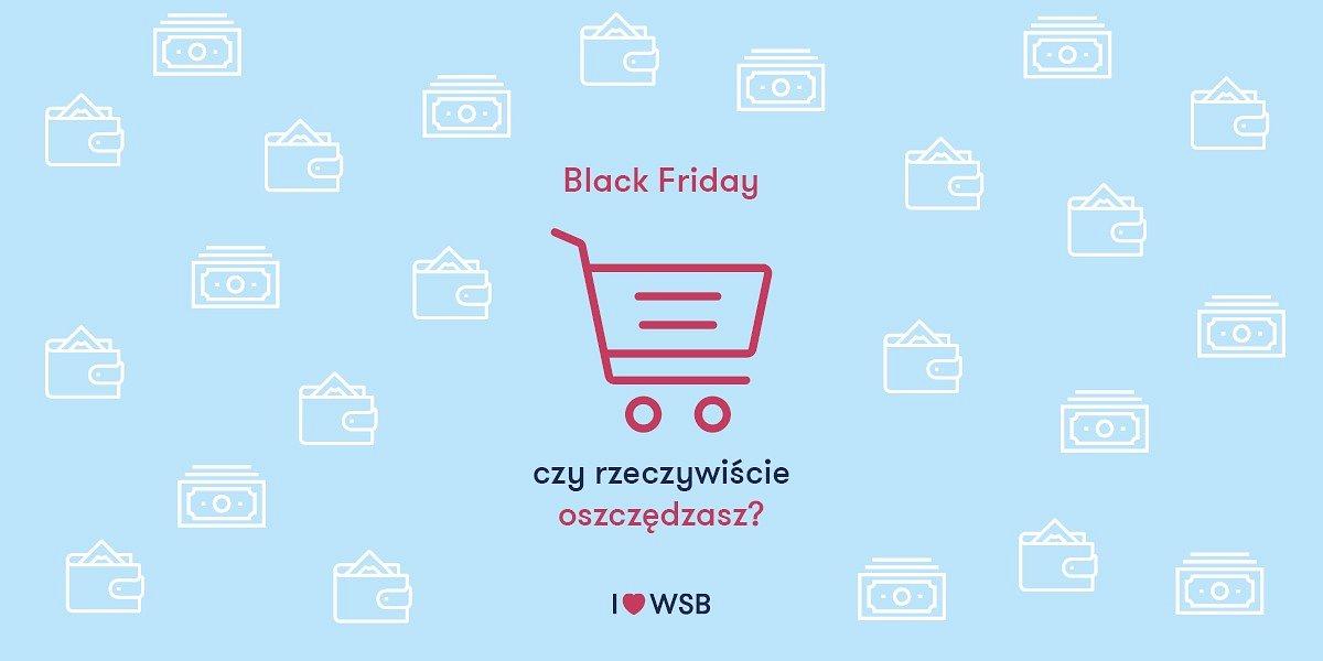 Czy robiąc zakupy w Black Friday rzeczywiście oszczędzasz?