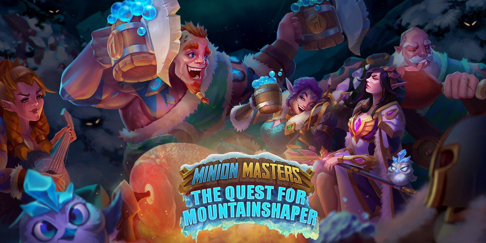 Ainsi, la quête de Mountainshaper commence ! Le mode histoire de Minion Masters arrive le 5 décembre !