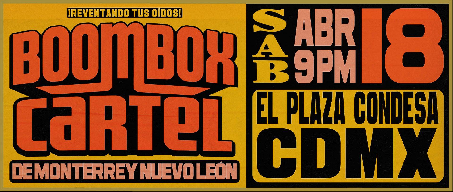 Boombox Cartel por primera vez en El Plaza Condesa