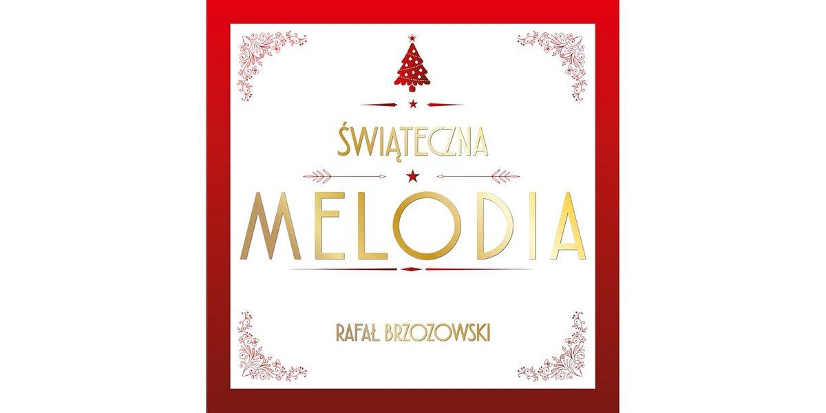 Rafał Brzozowski prezentuje świąteczny singiel