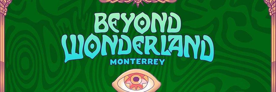Beyond Wonderland Monterrey anuncia su line up oficial