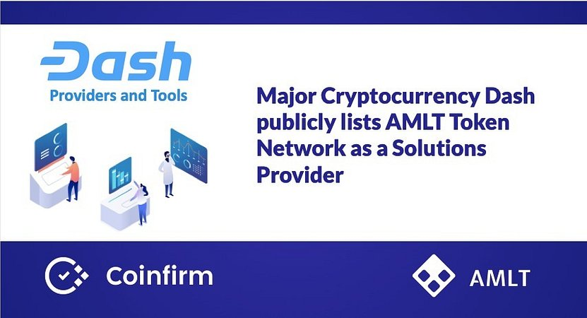 Major Cryptocurrency Dash publicly lists AMLT Token Network as a Solutions Provider