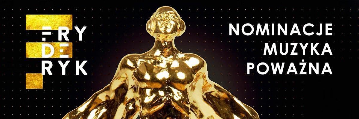 Poznaliśmy nominowanych do tegorocznych Fryderyków w kategoriach muzyki poważnej