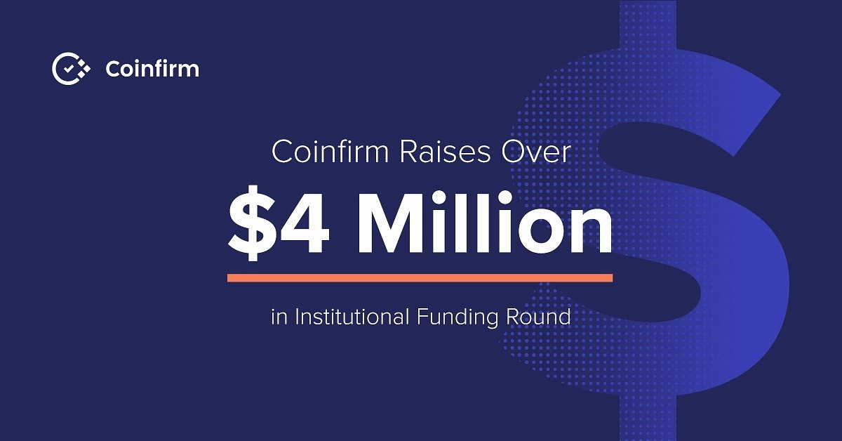 Global RegTech Innovator Coinfirm Raises Over $4 Million in Institutional Funding Round