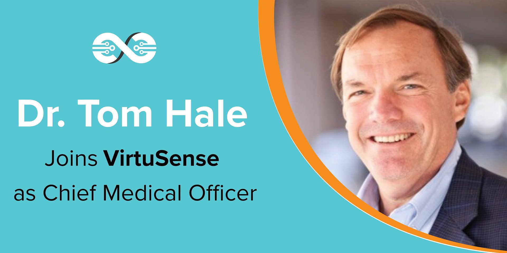 Dr. Tom Hale Joins VirtuSense as Chief Medical Officer