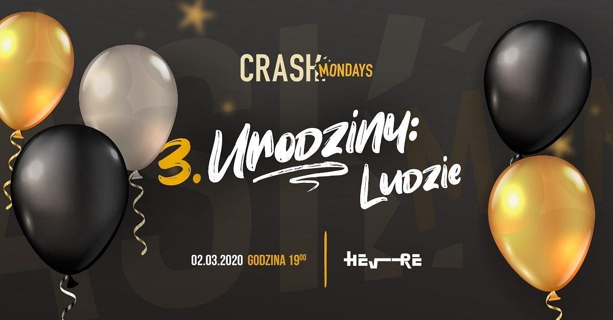 3. urodziny CRASH Mondays: Ludzie!