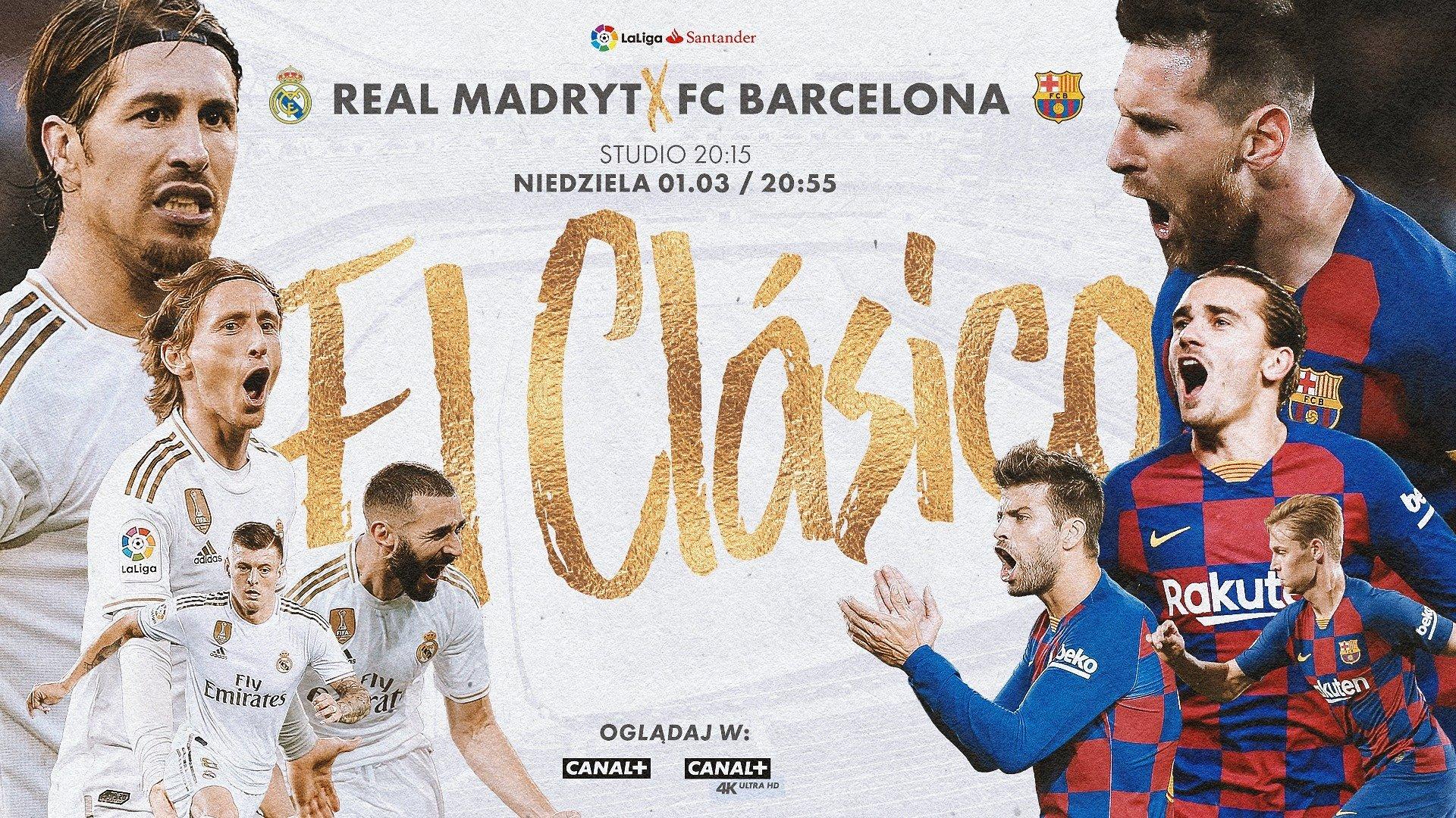 El Clasico w CANAL+. Wielkie piłkarskie święto już w niedzielę