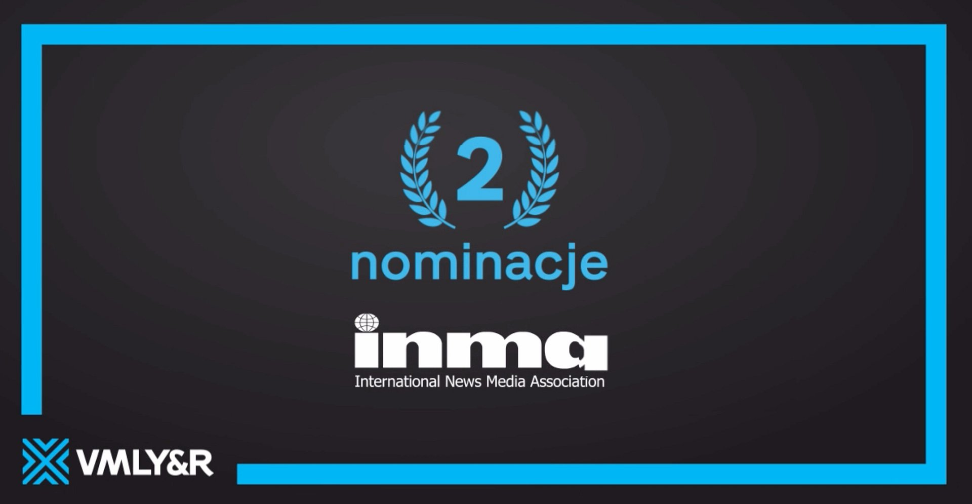 Dwa projekty VMLY&R Poland nominowane do nagrody 2020 INMA Global Media Awards