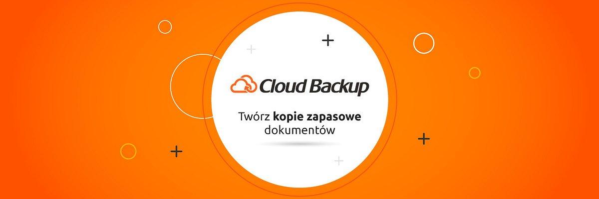 Nowe funkcjonalności w Cloud Backup