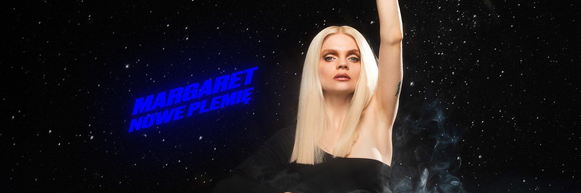 Nowy singiel Margaret w wytwórni Sony Music Poland!