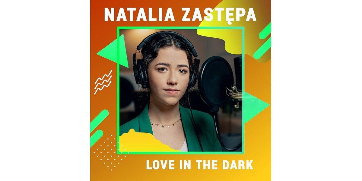 """Natalia Zastępa śpiewa """"Love in the Dark"""" Jessie Reyez #DIGSTERSPOTLIGHT"""
