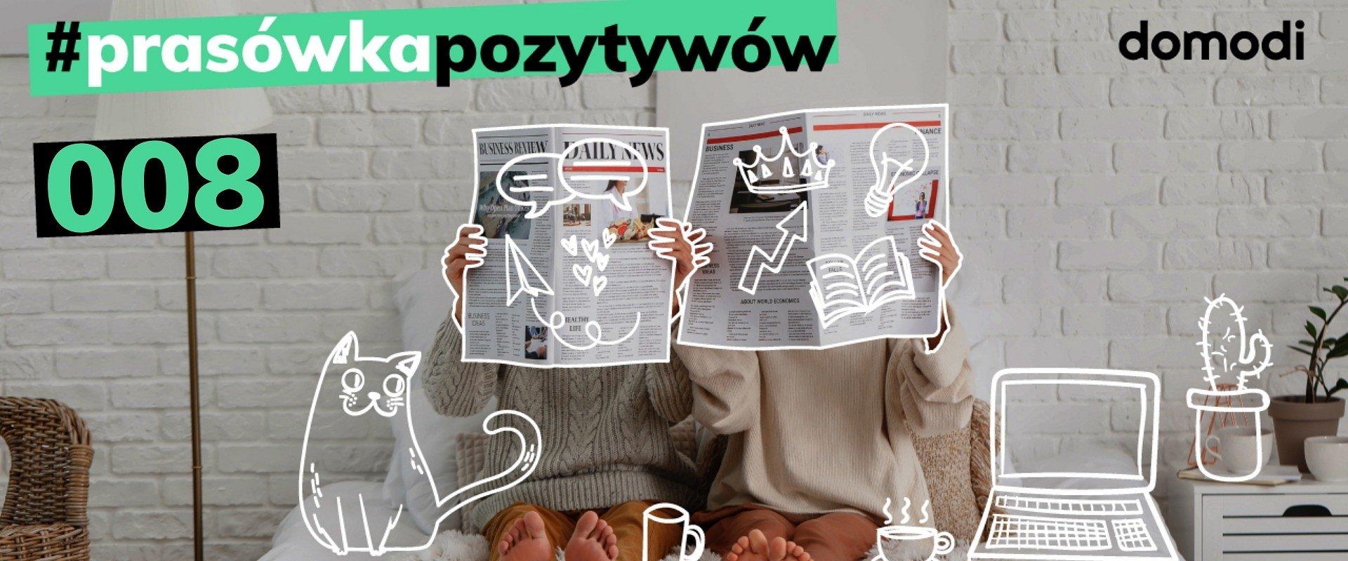 #prasówkapozytywów vol.8