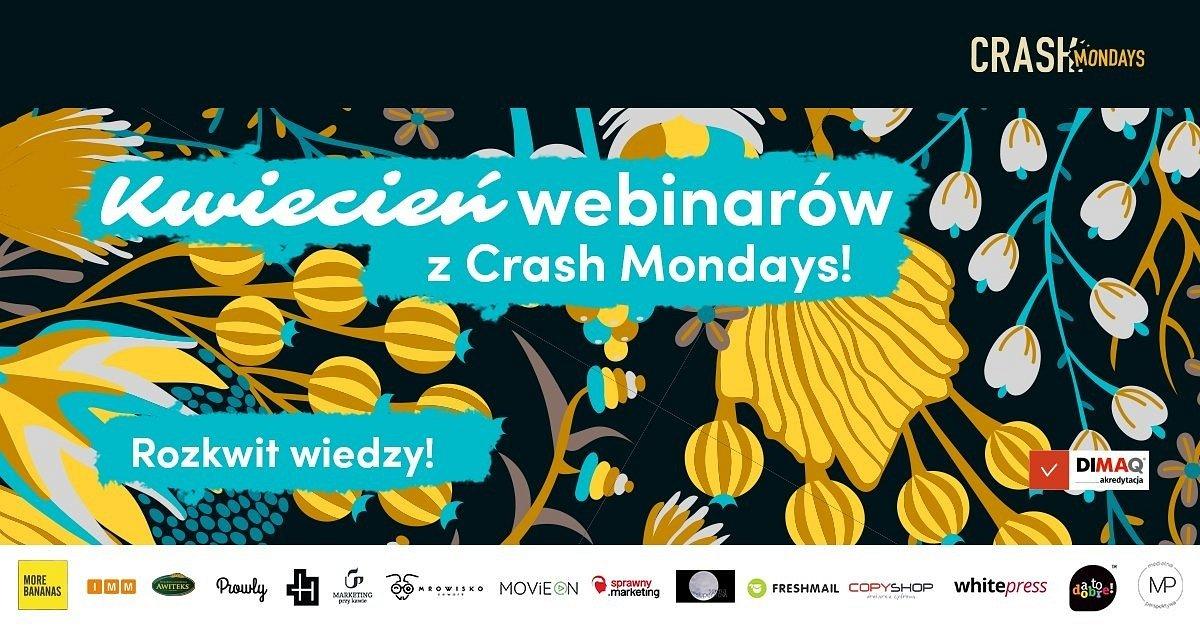 CRASH Mondays: Rozkwit wiedzy. Cykl kwietniowych webinarów