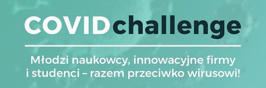 Covid Challenge – inżynierska pomoc dla zdrowia