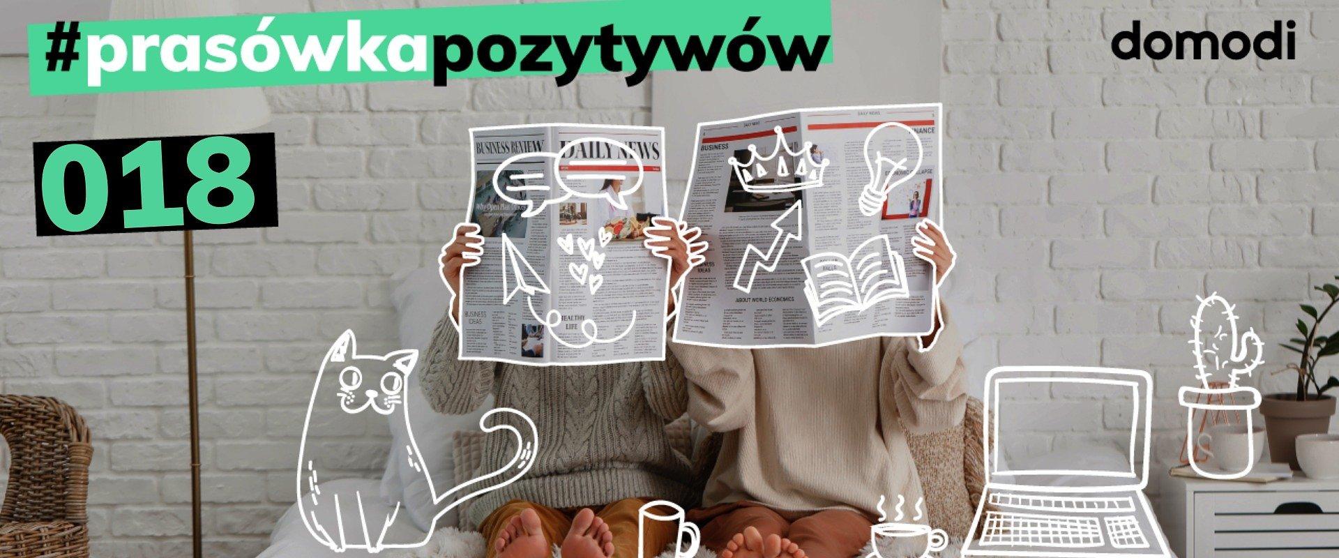 #prasówkapozytywów vol. 18