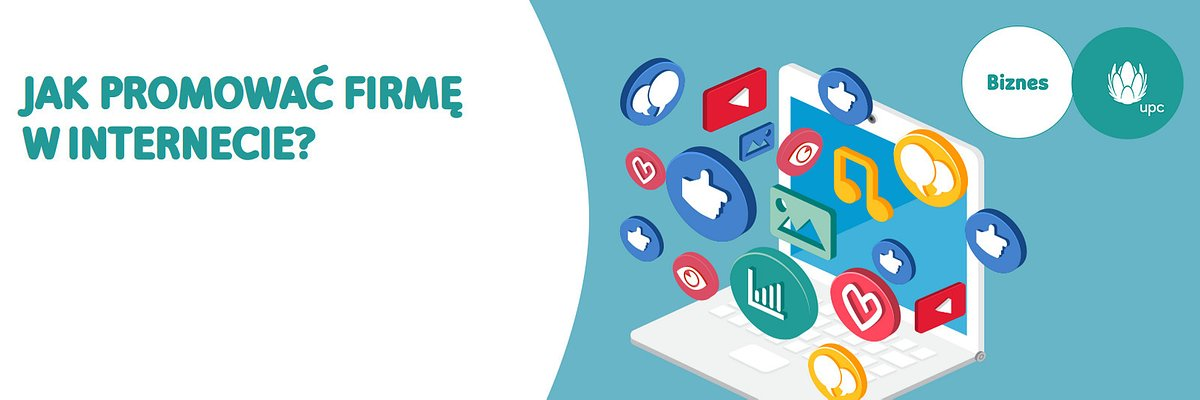 UPC Biznes edukuje przedsiębiorców, jak rozwijać biznes w internecie