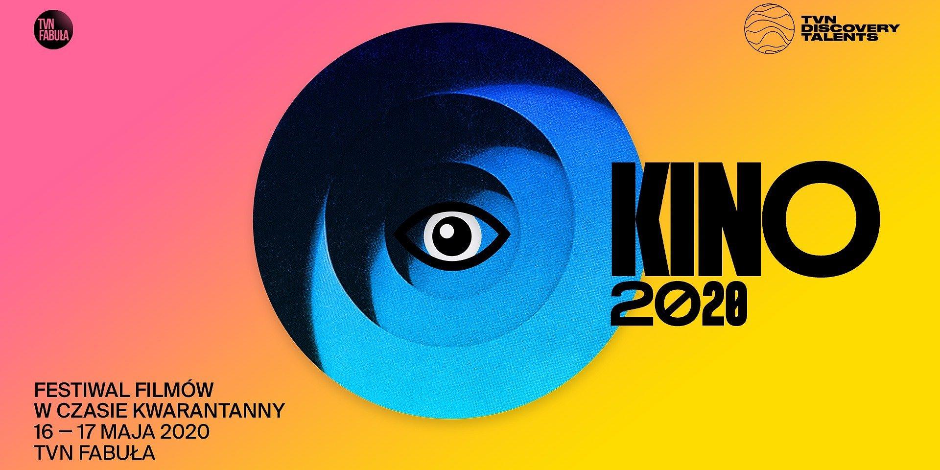 KINO 2020 - Pierwszy Festiwal Filmów w Czasie Kwarantanny organizowany przez TVN Fabuła