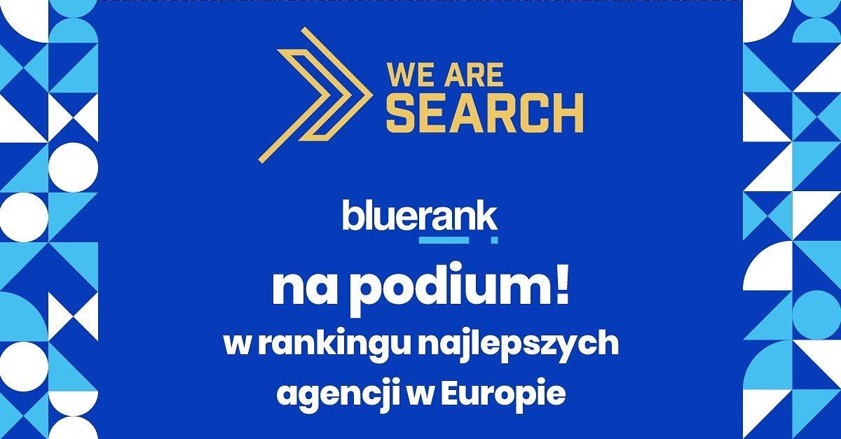 Bluerank drugi w Europie! – wielki sukces polskiej agencji