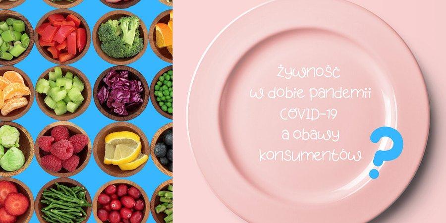Czy Polacy wiedzą, jak postępować z żywnością w dobie pandemii COVID-19?