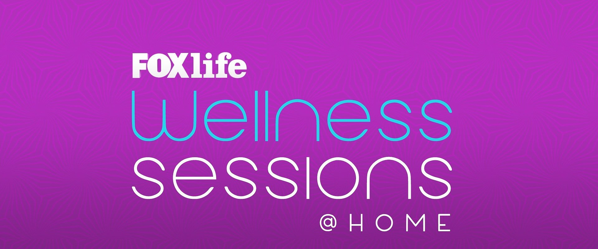 O FOX LIFE WELLNESS SESSION ESTÁ DE VOLTA, MAS DESTA VEZ VAI SER @HOME