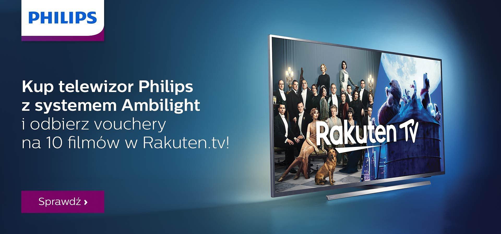 Kup telewizor Philips i odbierz vouchery na filmy w Rakuten.tv