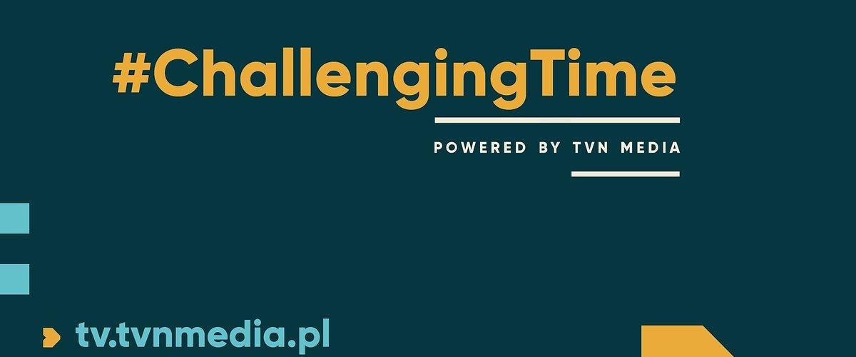 SAR i domy mediowe w projekcie #ChallengingTime zainicjowanym przez TVN Media.