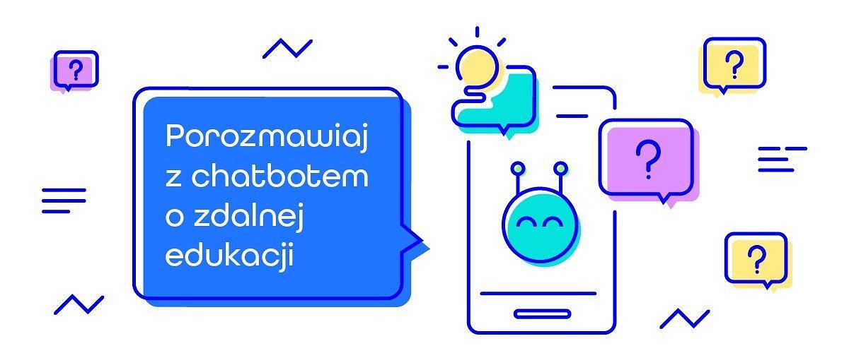 """Chatbot """"Edzia"""" pomoże nauczycielom w organizacji zdalnej edukacji"""