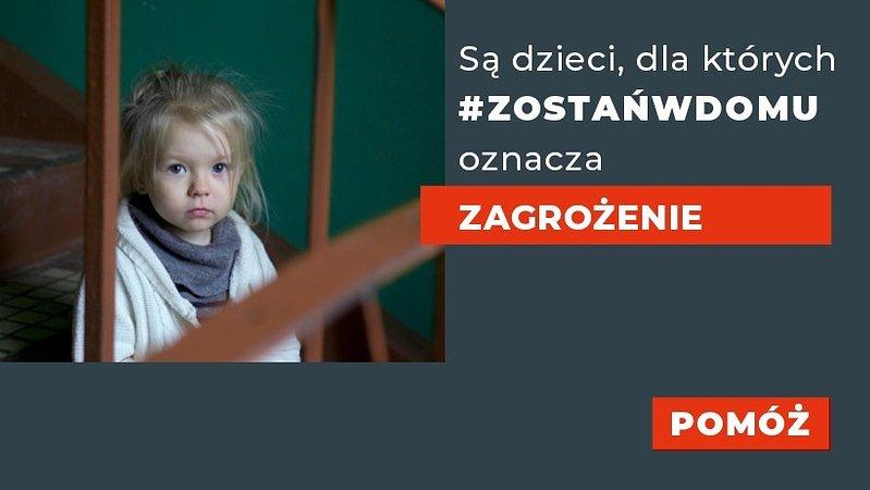 Są dzieci, dla których #zostańwdomu oznacza zagrożenie – nowa kampania Stowarzyszenia SOS Wioski Dziecięce