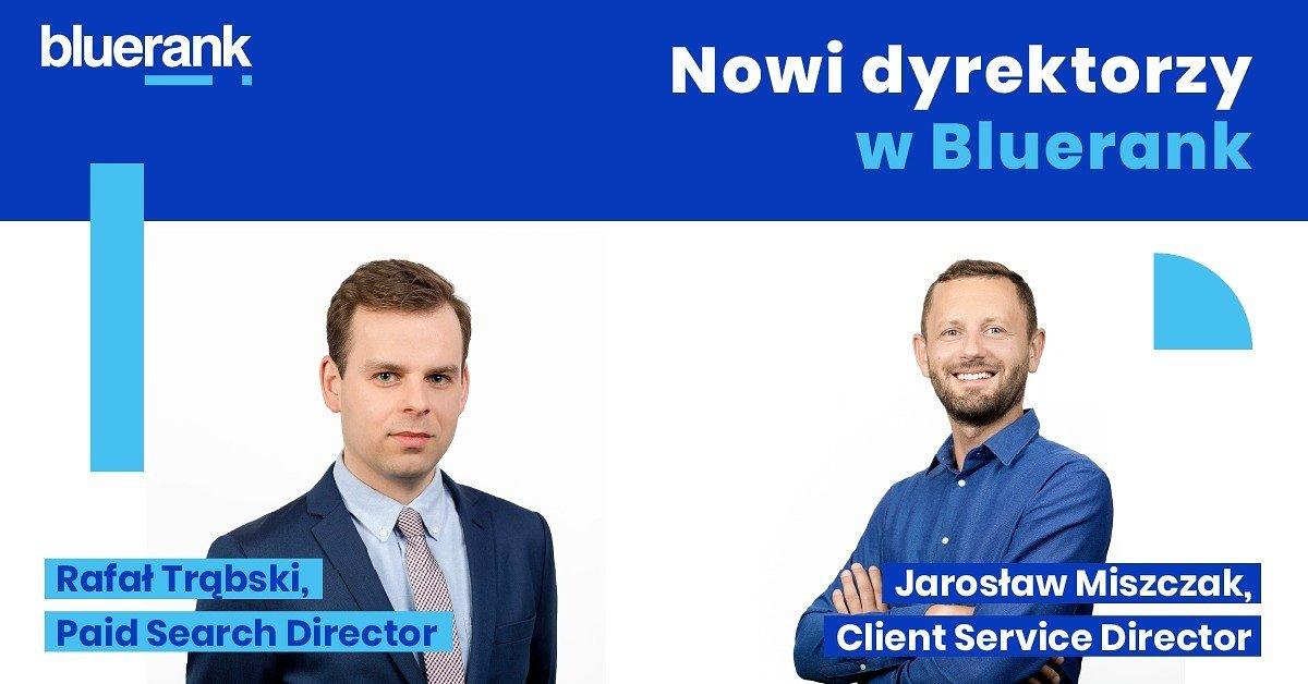Awanse w agencji Bluerank – dwaj nowi dyrektorzy