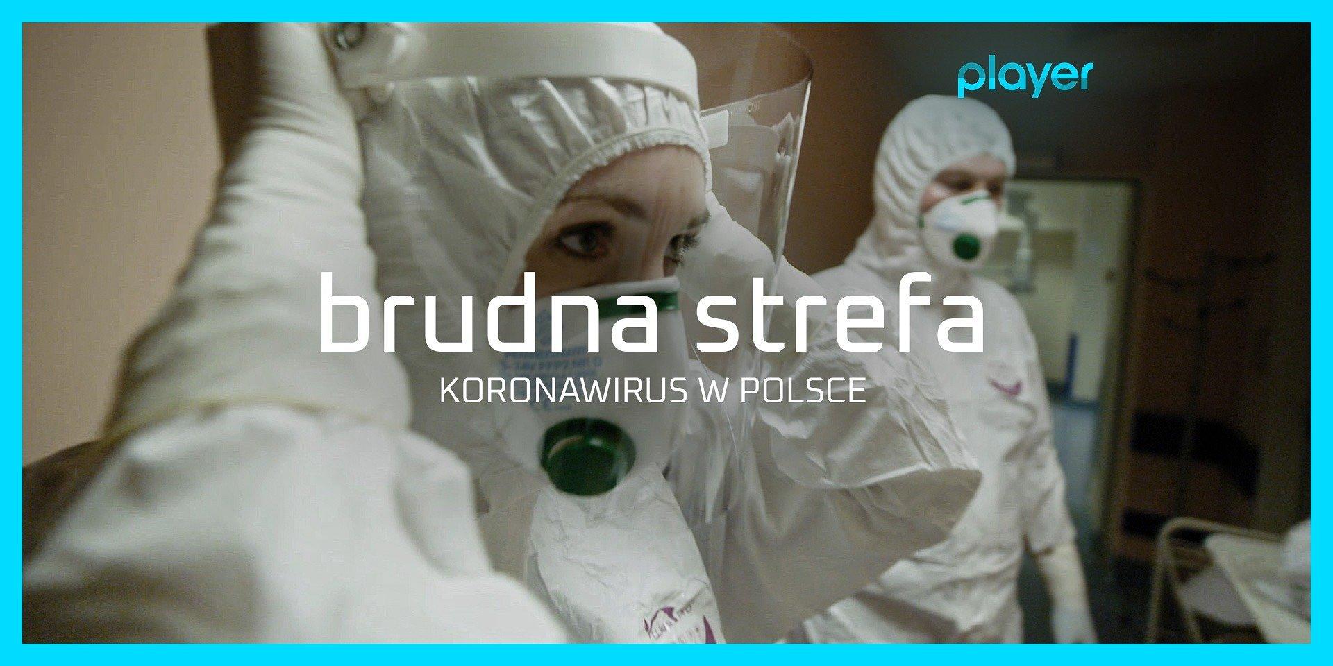 """""""Brudna strefa. Koronawirus w Polsce"""" – nowy film reporterów """"Superwizjera"""" wkrótce w Playerze i TVN!"""