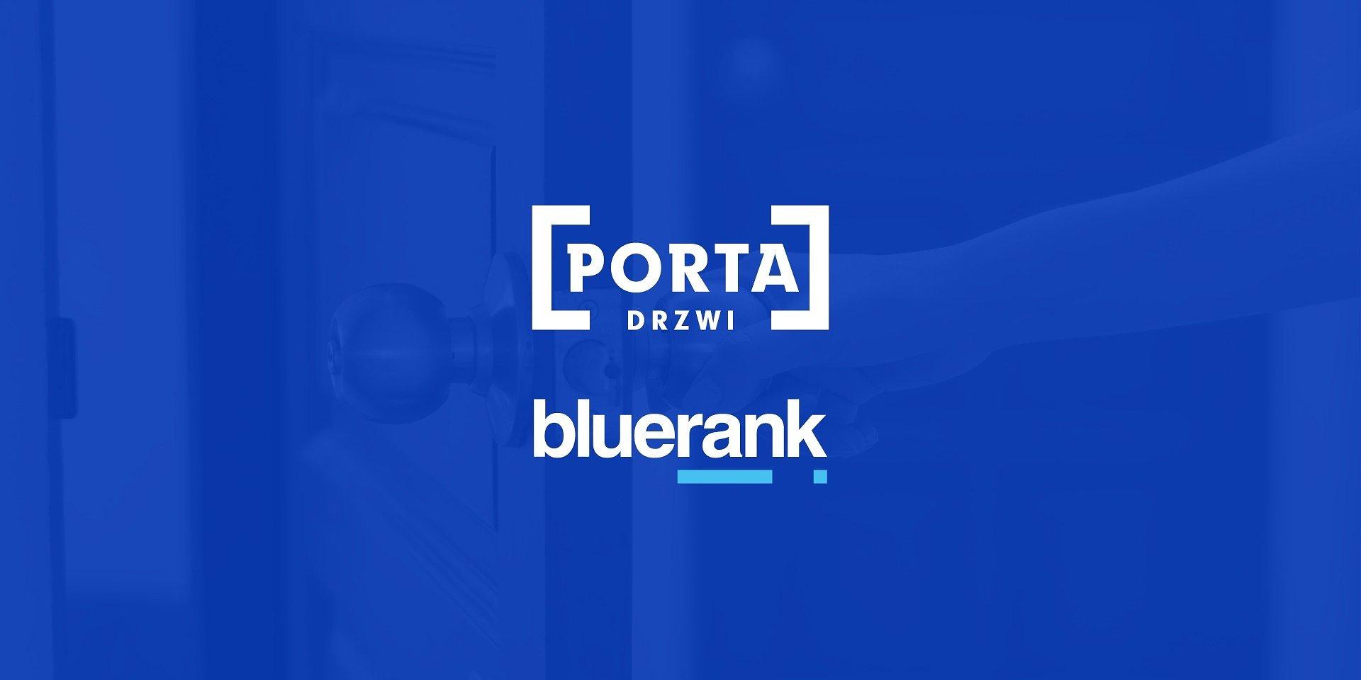 PORTA poszerza zakres współpracy z agencją Bluerank