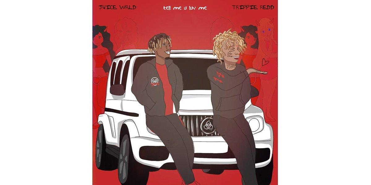 """Tell Me U Luve Me"" – duet Juice WRLD i Trippie Redd"